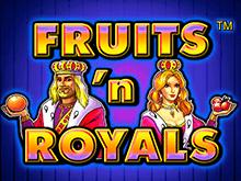 Fruits And Royals - игровые автоматы